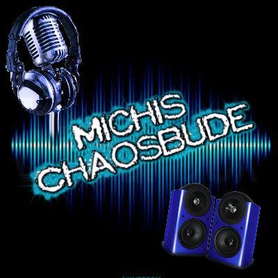 Michis Chaosbude